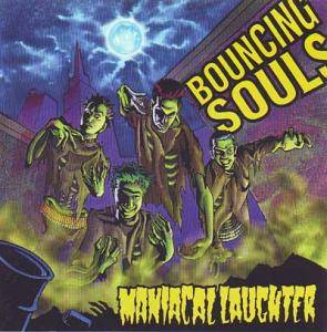 The Bouncing Souls: Maniacal Laughter - Cover