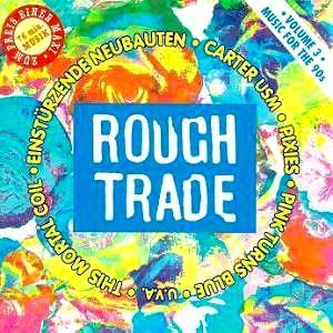 Rough Trade - Music For The 90's Vol. 3 - Cover