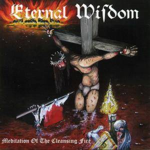 Eternal Wisdom: Meditation Of The Cleansing Fire - Cover