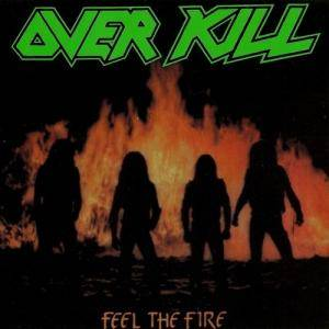 Cover - Overkill: Feel The Fire