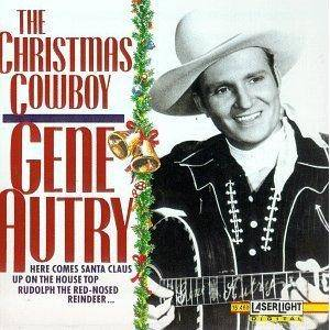 Cover - Gene Autry: Christmas Cowboy, The
