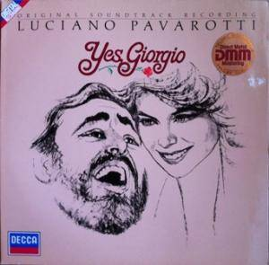 Cover - Luciano Pavarotti: Yes, Giorgio - Original Soundtrack Recording