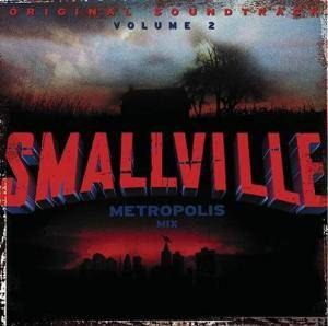 Cover - Dandy Warhols, The: Smallville Volume 2 - Metropolis Mix Redux