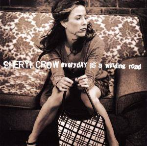 Sheryl Crow: Everyday Is A Winding Road - Cover