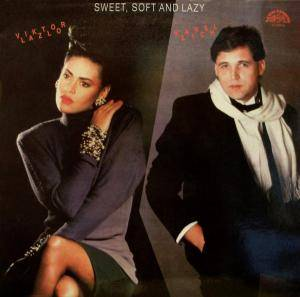 Cover - Viktor Lazlo: Sweet, Soft And Lazy