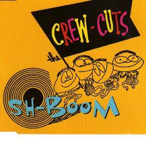 Cover - Crew Cuts, The: Sh-Boom