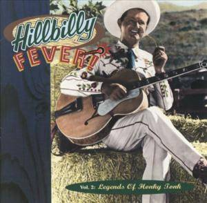 Cover - Hank Williams & His Drifting Cowboys: Hillbilly Fever! - Vol. 2: Legends Of Honky Tonk