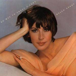 Cover - Helen Reddy: No Way To Treat A Lady