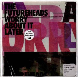The Futureheads: Worry About It Later - Cover