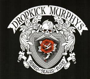 Dropkick Murphys: Signed And Sealed In Blood - Cover