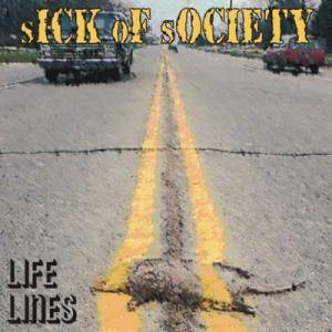 Cover - Sick Of Society: Life Lines