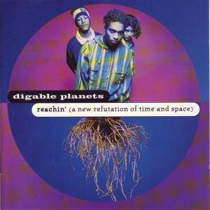 Digable Planets: Reachin' (A New Refutation Of Time And Space) (CD) - Bild 1