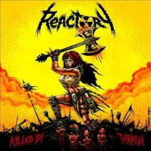 Reactory: Killed By Thrash - Cover