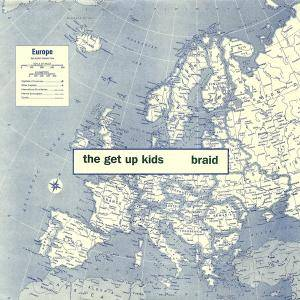 Cover - Get Up Kids, The: Get Up Kids / Braid, The