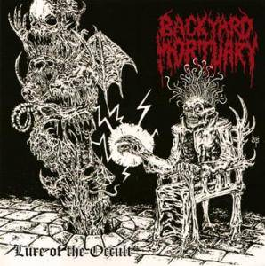 Backyard Mortuary: Lure Of The Occult - Cover