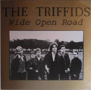 Cover - Triffids, The: Wide Open Road