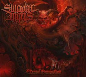 Suicidal Angels: Eternal Domination (2-CD) - Bild 1
