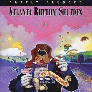 Cover - Atlanta Rhythm Section: Partly Plugged 25 Anniversary