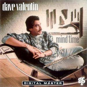 Dave Valentin: Mind Time - Cover