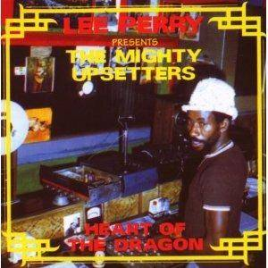 Cover - Lee Perry & The Upsetters: Lee Perry Presents The Mighty Upsetters - Heart Of The Dragon