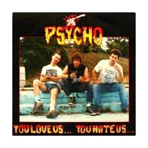 Cover - Psycho: You Love Us... You Hate Us...