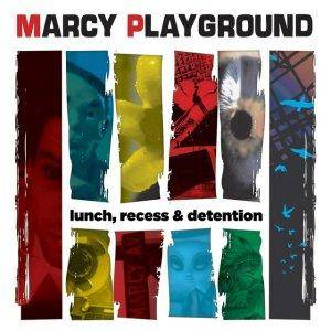 Cover - Marcy Playground: Lunch, Recess & Detention