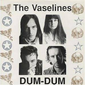 The Vaselines: Dum-Dum - Cover