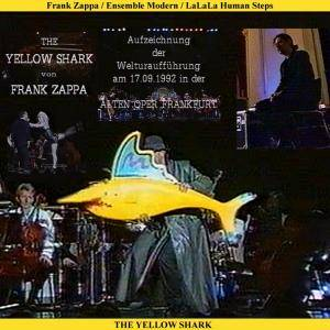 Cover - Frank Zappa: Yellow Shark, The
