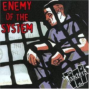 Cover - Toasters, The: Enemy Of The System