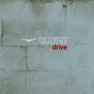 CLIEИT: Drive - Cover