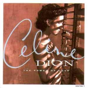 Céline Dion: Power Of Love, The - Cover