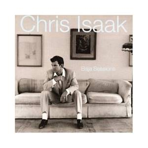 Cover - Chris Isaak: Baja Sessions