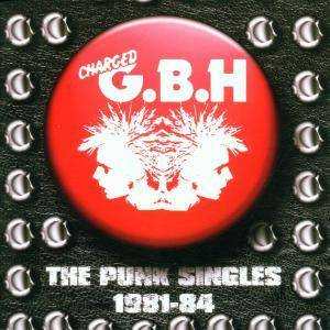 Charged G.B.H: Punk Singles 1981-84, The - Cover