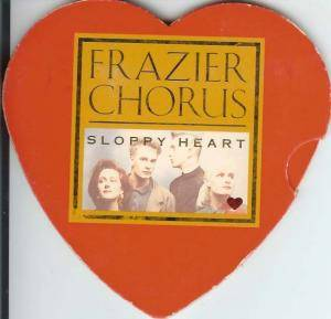 Frazier Chorus: Sloppy Heart - Cover
