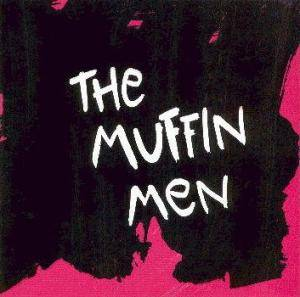 The Muffin Men: Muffin Men, The - Cover
