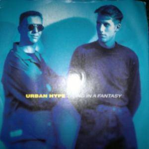 Cover - Urban Hype: Living In A Fantasy