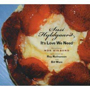 Cover - Susi Hyldgaard: It's Love We Need