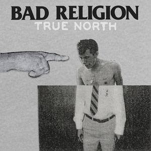 Bad Religion: True North - Cover