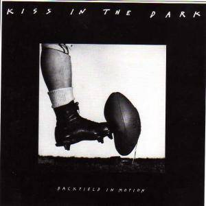 Cover - Kiss In The Dark: Backfield In Motion
