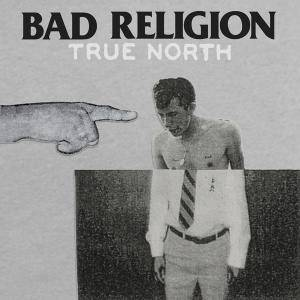Bad Religion: True North (CD) - Bild 1