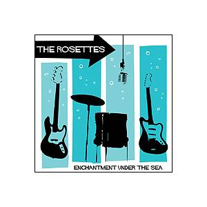 The Rosettes: Enchantment Under The Sea - Cover