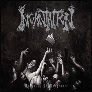 Incantation: Vanquish In Vengeance - Cover