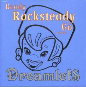Cover - Dreamlets, The: Ready, Rocksteady, Go ... With The Dreamlets