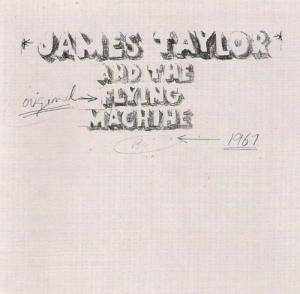 Cover - James Taylor: James Taylor And The Original Flying Machine
