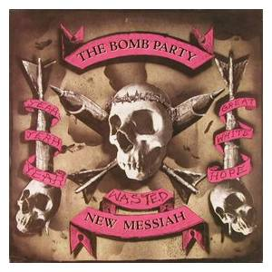Cover - Bomb Party, The: New Messiah, The