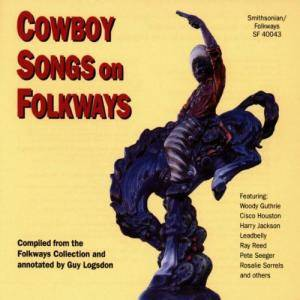 Cover - Woody Guthrie & Cisco Houston: Cowboy Songs On Folkways