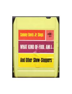 Cover - Sammy Davis Jr.: What Kind Of Fool Am I - And Other Show-Stoppers