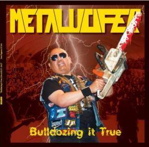 Metalucifer: Bulldozing It True - Cover