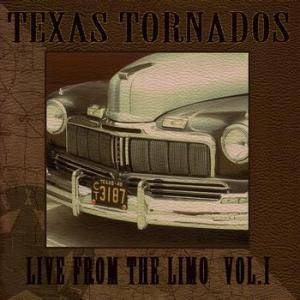 Texas Tornados: Live From The Limo Vol. I - Cover