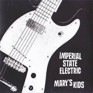 "Imperial State Electric: Imperial State Electric/Mary's Kids Split 7"" - Cover"